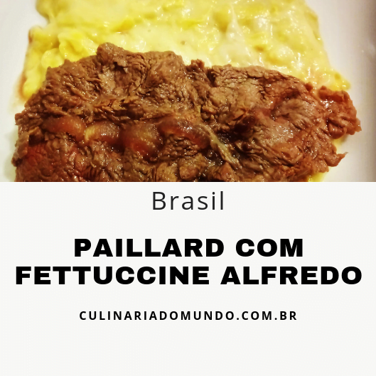 Paillard com Fettuccine Alfredo